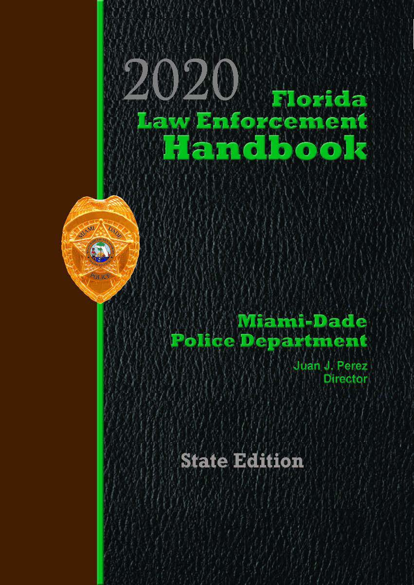 Florida Law Enforcement Handbook with Traffic Laws Reference Guide - 2020 State Edition