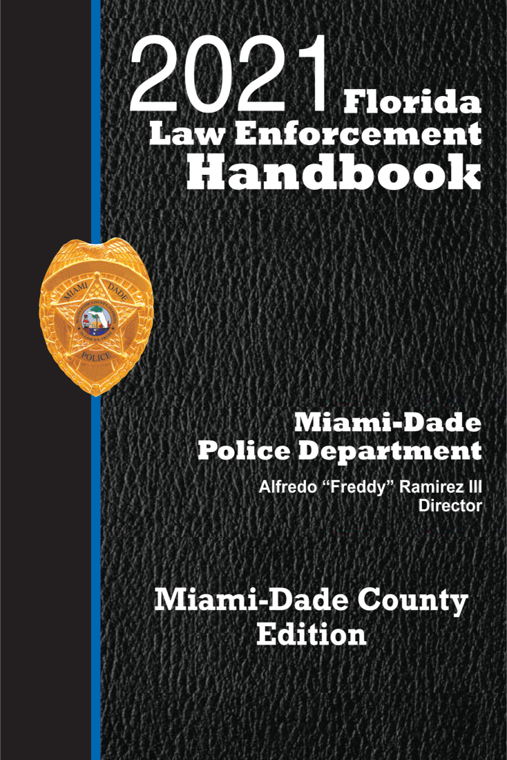 Florida Law Enforcement Handbook |2021 Miami-Dade Edition - Pre-Order