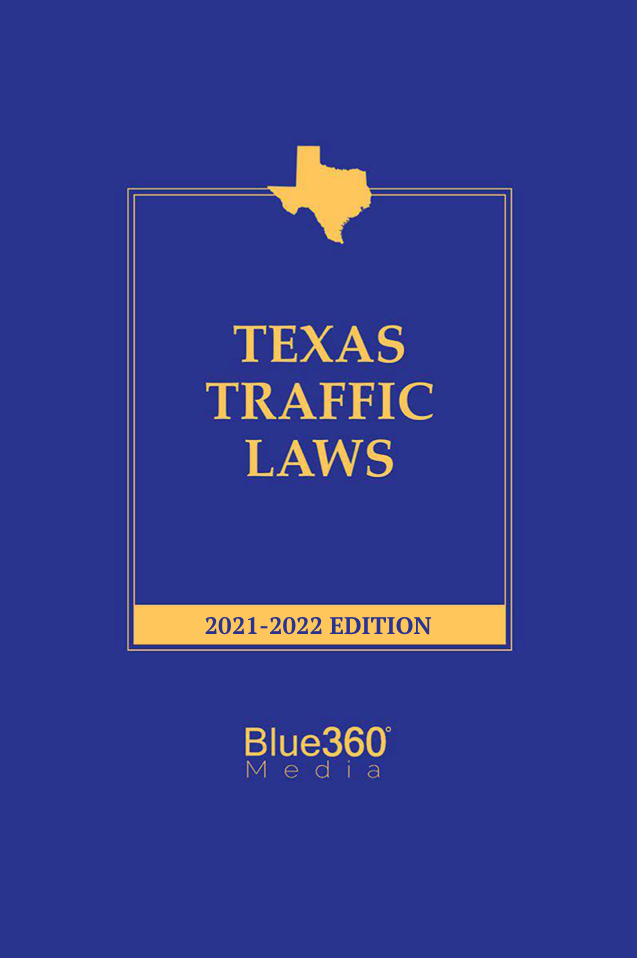 Texas Traffic Laws - 2021-2022 Edition - Pre-Order
