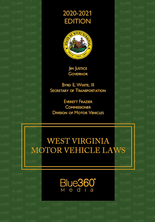 West Virginia Motor Vehicle Laws Annotated 20th Edition (2020) - Pre-Order