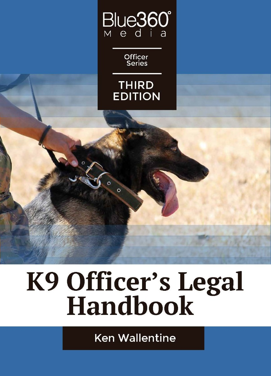 K9 Officer's Legal Handbook Third Edition