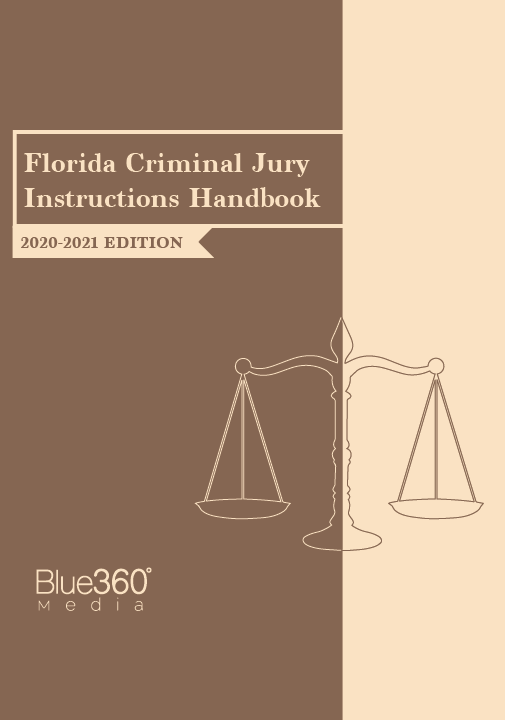 Florida Criminal Jury Instructions Handbook 2nd Edition - Pre-Order