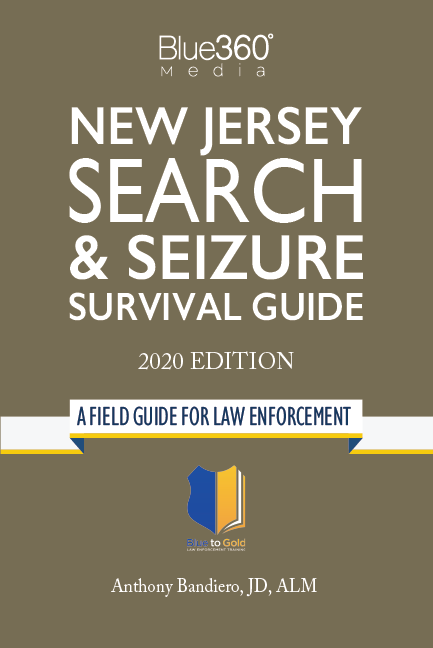 New Jersey Search & Seizure Survival Guide 2020 Edition - Pre-Order