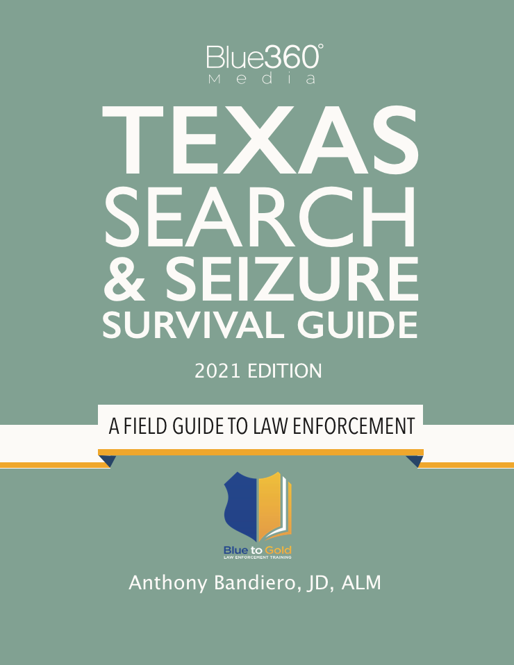 Texas Search & Seizure Survival Guide 2021 Edition Pre-Order