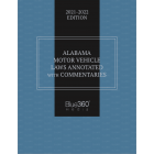 Alabama Motor Vehicle Laws Annotated 2021-2022 Edition - Pre-Order