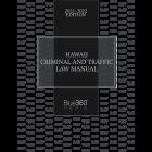 Hawaii Criminal & Traffic Law Manual 2021-2022 Edition - Pre-Order