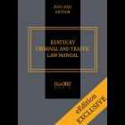 Kentucky Criminal & Traffic Law Manual 2021-2022 Edition - Pre-Order