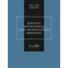 Kentucky Motor Vehicle Laws Annotated 2021-2022 Edition - Pre-Order