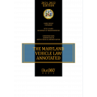 Maryland Vehicle Law Annotated 2021-2022 Edition - Pre-Order