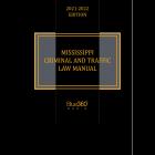 Mississippi Criminal & Traffic Laws 2021-2022 Edition - Pre-Order