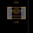 Florida Criminal Law & Motor Vehicle Manual 2021-2022 Edition Pre-Order