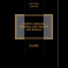 North Carolina Criminal & Traffic Law Manual 2021-2022 Edition - Pre-Order