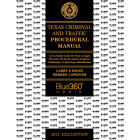 Texas Criminal & Traffic Procedural Manual 2021-2022 Edition - Pre-Order