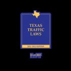 Texas Traffic Laws - 2021-2022 Edition