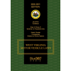 West Virginia Motor Vehicle Laws Annotated 20th Edition (2020)