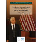 New Jersey Exam Study Guide: The New Jersey Attorney General Guidelines, Directives, Policies and Procedures - 6th Edition (2021)