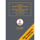 Police Crimes and Offenses & Motor Vehicle Laws of Virginia 2021 Edition - Pre-Order