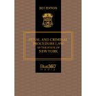 Penal & Criminal Procedure Law of the State of New York 2021 Edition