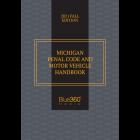 Michigan Penal Code & Motor Vehicle Handbook 2021 Fall Edition - Pre-Order