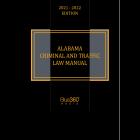 Alabama Criminal & Traffic Law Manual 2021-2022 Edition - Pre-Order