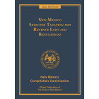Official 2021 New Mexico Selected Taxation and Revenue Laws and Regulations™