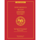 Official New Mexico Rules Annotated 2020