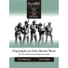 Preparing for an Active Shooter Threat - The Law Enforcement Response Plan 2020 Edition
