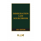 Immigration Law Sourcebook 2021 Edition