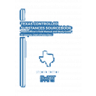 Texas Controlled Substances Sourcebook 2021-2022 Edition - Pre-Order
