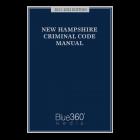 New Hampshire Criminal Code Manual 2021-2022 Edition - Pre-Order