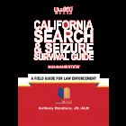 California Search & Seizure Survival Guide 2021-2022 Edition - Pre-Order