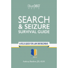 Search & Seizure Survival Guide 2020 Edition