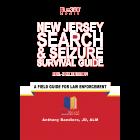 New Jersey Search & Seizure Survival Guide 2021-2022 Edition