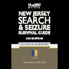 New Jersey Search & Seizure Survival Guide 2020 Edition