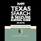 Texas Search & Seizure Survival Guide 2021 Edition
