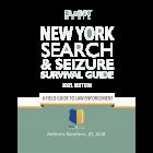 New York Search & Seizure Survival Guide 2021 Edition