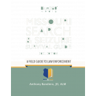 Missouri Search & Seizure Survival Guide 2021 Edition
