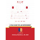 Ohio Search & Seizure Survival Guide 2021-2022 Edition - Pre-Order