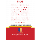 California Penal Code Handbook National Search & Seizure Survival Guide 2022 Edition