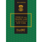 Vehicle and Traffic Law of the State of New York 2021 Edition